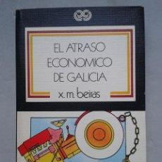 Gebrauchte Bücher - El atraso económico de Galicia. Xosé Manuel Beiras. - 80075493