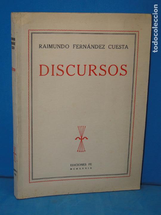 DISCURSOS .-- RAIMUNDO FERNÁNDEZ CUESTA (Libros de Segunda Mano - Pensamiento - Política)