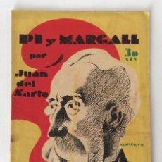Libros de segunda mano: LA NOVELA POLÍTICA NUM.10. 12 JULIO 1930. EL DEMONIO INTENTA ASESINAR A PI Y MARGALL. JUAN DEL SARTO. Lote 80271377