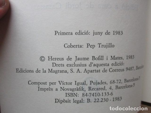 Libros de segunda mano: JAUME BOFILL I MATES - LALTRA CONCÒRDIA I ALTRES TEXTOS SOBRE EL CATALANISME (EN CATALAN) - Foto 4 - 80398913