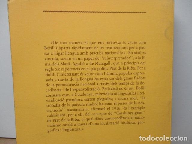 Libros de segunda mano: JAUME BOFILL I MATES - LALTRA CONCÒRDIA I ALTRES TEXTOS SOBRE EL CATALANISME (EN CATALAN) - Foto 6 - 80398913