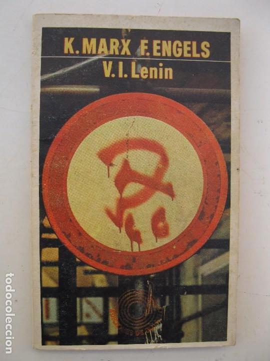 K. MARX / F. ENGELS - V.I. LENIN - EDITORIAL LAIA - AÑO 1974. (Libros de Segunda Mano - Pensamiento - Política)