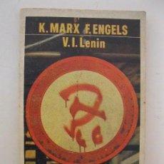 Libros de segunda mano: K. MARX / F. ENGELS - V.I. LENIN - EDITORIAL LAIA - AÑO 1974.. Lote 80635574