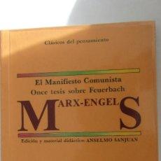 Libros de segunda mano: MARX-ENGELS, EL MANIFIESTO COMUNISTA, ONCE TESIS SOBRE FEUERBACH (ALHAMBRA-LONGMAN). Lote 81212244