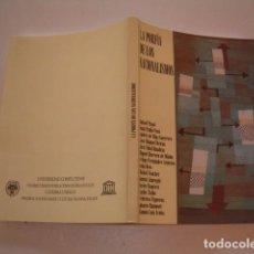 Libros de segunda mano: RAMÓN LUIS ACUÑA. LA PORFÍA DE LOS NACIONALISMOS. RM79661. . Lote 81761068