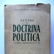 Libros de segunda mano: TEXTOS DE DOCTRINA POLÍTICA. FRANCISCO FRANCO. Lote 81888546
