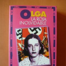 Libros de segunda mano: OLGA LA ROJA INOLVIDABLE. Lote 81942200