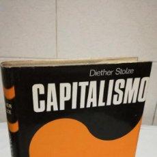 Libros de segunda mano: 31-CAPITALISMO, DIETHER STOLZE, 1974. Lote 82048976