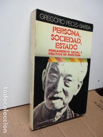 Libros de segunda mano: Persona, sociedad y estado, pensamiento social y político de Maritain, Gregorio Peces Barba - Foto 2 - 82056044