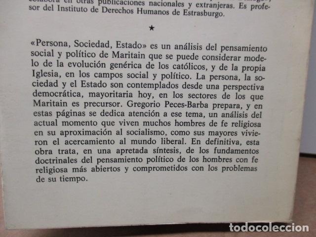 Libros de segunda mano: Persona, sociedad y estado, pensamiento social y político de Maritain, Gregorio Peces Barba - Foto 12 - 82056044