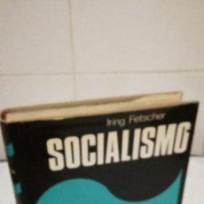 Libros de segunda mano: 33-SOCIALISMO, IRING FETSCHER, 1977. Lote 82229344
