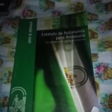 Libros de segunda mano: ESTATUTO DE AUTONOMÍA PARA ANDALUCÍA. EST6B2. Lote 82701644