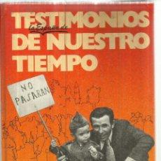 Libros de segunda mano: TESTIMONIOS DE NUESTRO TIEMPO. RAFAEL ALBELLA. BARCELONA. 1982. Lote 83364344