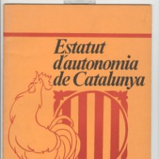 Libros de segunda mano: PSUC. ESTATUT D'AUTONOMIA DE CATALUNYA . 1979. GREGORI LOPEZ RAIMUNDO . BILINGÜE. Lote 83457044