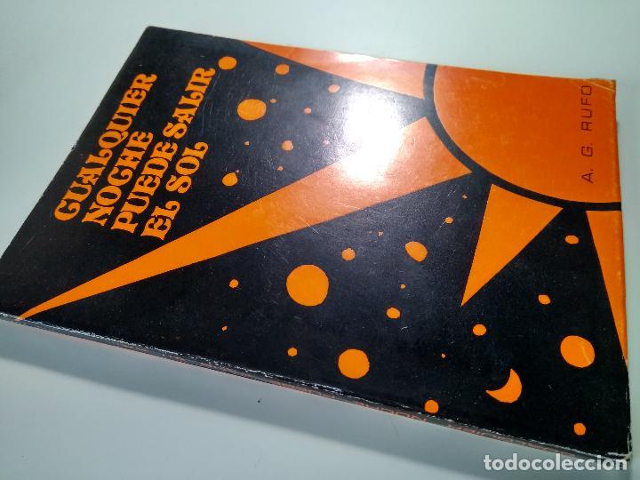 Libros de segunda mano: CUALQUIER NOCHE PUEDE SALIR EL SOL – ANTONIO GÓMEZ RUFO - Foto 2 - 83558632