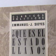 Libros de segunda mano: ¿QUÉ ES EL ESTADO LLANO? PRECEDIDO DEL ENSAYO SOBRE LOS PRIVILEGIOS DE EMMANUEL-JOSEPH SIEYES (CEC). Lote 84123672