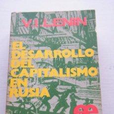 Libros de segunda mano: EL DESARROLLO DEL CAPITALISMO EN RUSIA - V. I. LENIN - EDICIONES DESTINO - BUENOS AIRES (1973). Lote 84635516