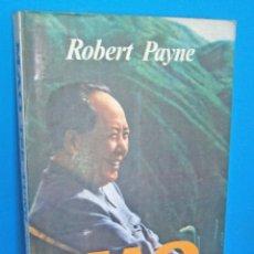 Libros de segunda mano: MAO TSE - TUNG - ROBERT PAYNE. Lote 84750356