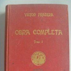 Libros de segunda mano: TRADICIONALISMO-CARLISMO: OBRA COMPLETA DE VICTOR PRADERA , TOMO I , 1945. PROLOGO DE FRANCO. Lote 85076364