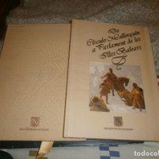Libros de segunda mano: DE CIRCULO MALLOQUIN A PARLAMENT DE LES ILLES BALEARS 1990 PARLAMENT ILLES BALEARS. Lote 85345524