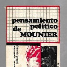 Libros de segunda mano: PENSAMIENTO POLITICO DE MOUNIER. COLECCION LEE Y DISCUTE. SERIE ROJA. 16. Lote 156916910