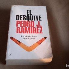 Libros de segunda mano: EL DESQUITE: LOS AÑOS DE AZNAR (1996-2000) - RAMÍREZ, PEDRO J. Lote 85599584