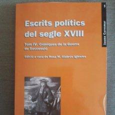 Libros de segunda mano: ESCRITS POLÍTICS DEL SEGLE XVIII / JAUME CARESMAR / VICENS I VIVES / 1ª EDICIÓN 2006. Lote 85964112