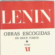 Libros de segunda mano: LENIN. OBRAS ESCOGIDAS. TOMO VI. EDITORIAL PROGRESO. Lote 135568498