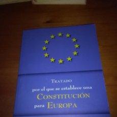 Libros de segunda mano: TRATADO POR EL QUE SE ESTABLECE UNA CONSTITUCIÓN PARA EUROPA. EST8B6 . Lote 86309160