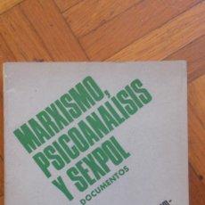 Libros de segunda mano: MARXISMO, PSICOANÁLISIS Y SEXPOL, VV.AA., GRANICA EDITOR, BUENOS AIRES, 1972. Lote 86624808