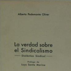 Libros de segunda mano: LA VERDAD SOBRE EL SINDICALISMO,DIALECTICA SINDICAL BARCELONA 1969 1ª EDICION. Lote 87070244
