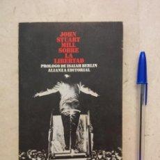 Libros de segunda mano: ANTIGUO LIBRO - JOHN STUART MILL SOBRE LA LIBERTAD - POLITICA . Lote 87587540