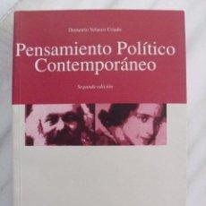 Libros de segunda mano: PENSAMIENTO POLÍTICO CONTEMPORÁNEO. DEMETRIO VELASCO CRIADO. EDITORIAL UNIVERSIDAD DE DEUSTO.. Lote 88180876