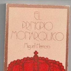 Libros de segunda mano - El principio monárquico, Miguel Herrero - 89484332