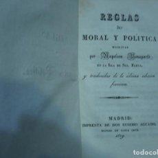 Libros de segunda mano: REGLAS DE MORAL Y POLITICA NAPOLEON BONAPARTE 1829 MADRID. Lote 89521424