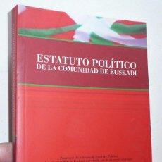 Libros de segunda mano: PROPUESTA DE ESTATUTO POLÍTICO DE LA COMUNIDAD DE EUSKADI - PLAN IBARRETXE (2005). Lote 128353210