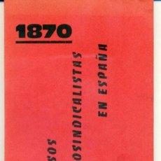 Libros de segunda mano: CONGRESOS ANARCOSINDICALISTAS EN ESPAÑA (1870-1936). Lote 90042240