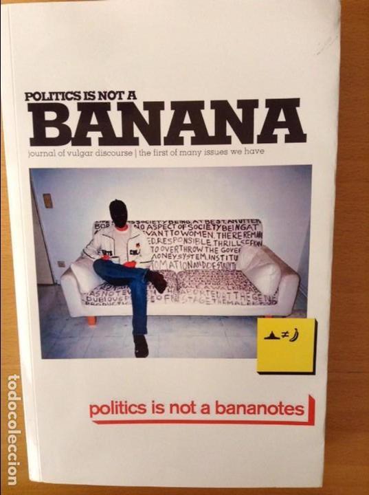 POLITICS IS NOT A BANANA // LA POLÍTICA NO ES UN PLÁTANO (Libros de Segunda Mano - Pensamiento - Política)