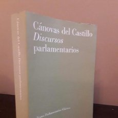 Libros de segunda mano: CANOVAS DEL CASTILLO DISCURSOS PARLAMENTARIOS - TEXTOS PARLAMENTARIOS CLASICOS.. Lote 90493125