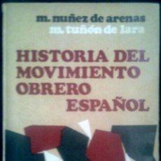 Libros de segunda mano: HISTORIA DEL MOVIMIENTO OBRERO ESPAÑOL - SPAIN LIBRO NOVA TERRA 1970 - 1ª ED.. Lote 90507660