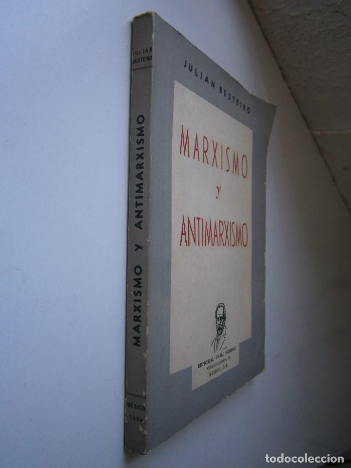 Libros de segunda mano: MARXISMO Y ANTIMARXISMO Julian Besteiro Editorial Pablo Iglesias 1966 - Foto 3 - 90543255