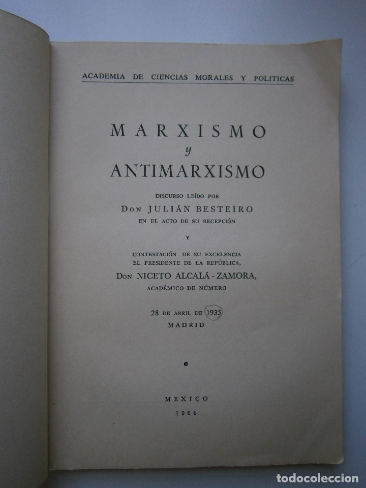 Libros de segunda mano: MARXISMO Y ANTIMARXISMO Julian Besteiro Editorial Pablo Iglesias 1966 - Foto 8 - 90543255