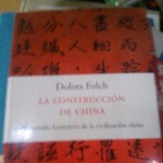 Libros de segunda mano: LA CONSTRUCCION DE CHINA. Lote 90660220