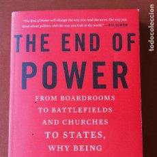 Libros de segunda mano: MOISÉS NAÍM - THE END OF POWER - BASIC BOOKS - NEW YORK. Lote 90747435