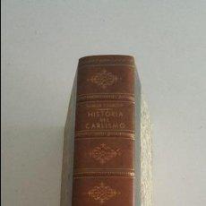 Libros de segunda mano: HISTORIA DEL CARLISMO -1939- ED. FE. Lote 91011635
