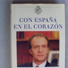 Libros de segunda mano: CON ESPAÑA EN EL CORAZÓN / 1995. Lote 91555690