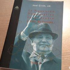 Libros de segunda mano: LA TRANSICIÓN DEMOCRÁTICA EN EL CENTRO Y ESTE DE EUROPA. TOMO 2. JOSÉ GIRÓN . Lote 92884385