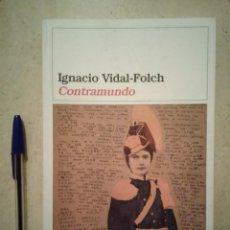 Livros em segunda mão: ANTIGUO LIBRO - CONTRAMUNDO - SOCIOLOGIA - IGNACIO VIDAL-FOLCH. Lote 93209810