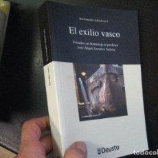 Libros de segunda mano: EL EXILIO VASCO, GONZALEZ ALLENDE HOMENAJE JOSE ANGEL ASCUENCE ARRIETA T VASCO BS7. Lote 93710475