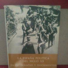 Libros de segunda mano: LA ESPAÑA POLÍTICA DEL SIGLO XX VOLUMEN 1. EDITORIAL PLAZA JANÉS. Lote 94333684